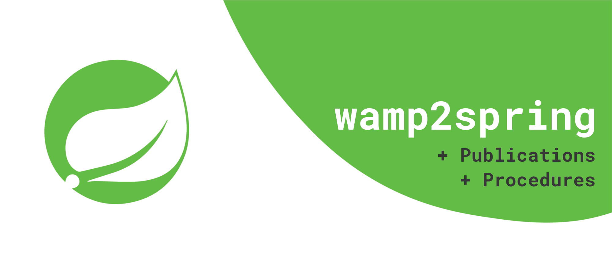 wamp2spring serves as a WAMP router and could register remote procedures and publish on topics.